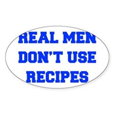real-men-dont-use-recipes fresh blue Decal