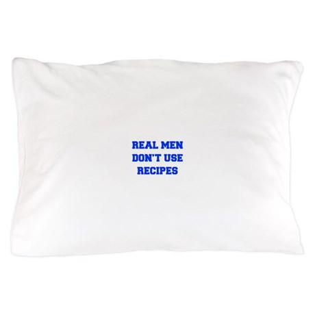 real-men-dont-use-recipes fresh blue Pillow Case