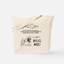 Sharks need hugs Tote Bag