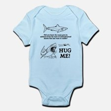 Sharks need hugs Infant Bodysuit