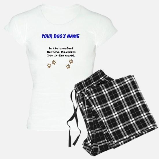 Greatest Bernese Mountain Dog In The World pajamas
