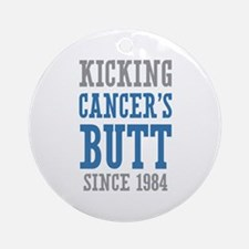 Cancers Butt Since 1984 Ornament (Round)