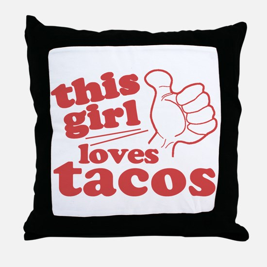 This Girl Loves Tacos Throw Pillow