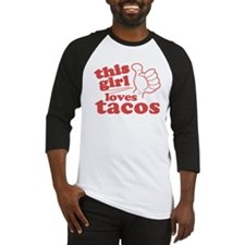 This Girl Loves Tacos Baseball Jersey