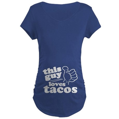 This Guy Loves Tacos Maternity T-Shirt