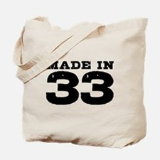 Made In 33 Tote Bag