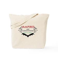 Vampires humanitarians Tote Bag