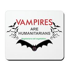 Vampires humanitarians Mousepad