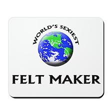 World's Sexiest Felt Maker Mousepad