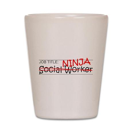 Job Ninja Social Worker Shot Glass