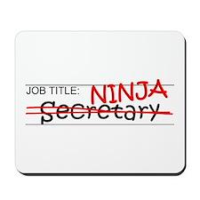 Job Ninja Secretary Mousepad