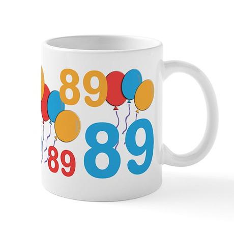 89 Years Old - 89th Birthday Mug
