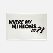 My Minions At? Rectangle Magnet