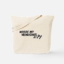 My Minions At? Tote Bag