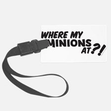 My Minions At? Luggage Tag