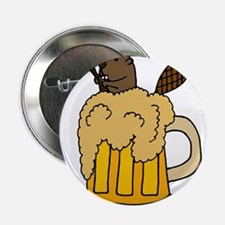 """Funny Beaver in Beer 2.25"""" Button"""