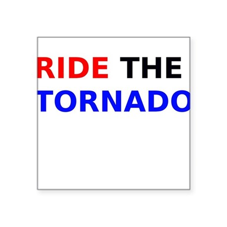 Ride the Tornado Sticker