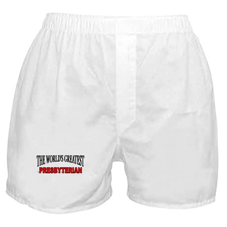 """The World's Greatest Presbyterian"" Boxer Shorts"