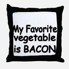 MY FAVORITE VEGETABLE IS BACON Throw Pillow