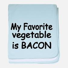 MY FAVORITE VEGETABLE IS BACON baby blanket