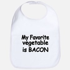 MY FAVORITE VEGETABLE IS BACON Bib