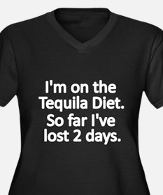 Im on the Tequila Diet Plus Size T-Shirt