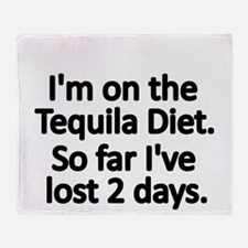 Im on the Tequila Diet Throw Blanket