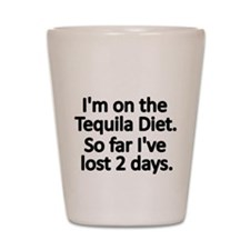 Im on the Tequila Diet Shot Glass