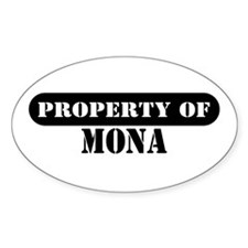 Property of Mona Oval Decal