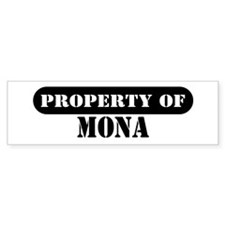 Property of Mona Bumper Bumper Sticker