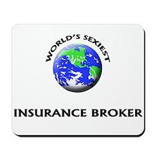 World's Sexiest Insurance Broker Mousepad
