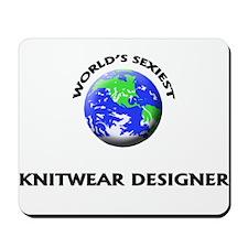 World's Sexiest Knitwear Designer Mousepad