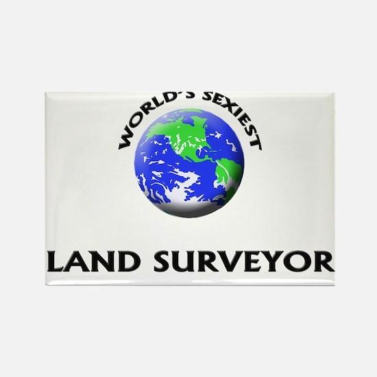 World's Sexiest Land Surveyor Rectangle Magnet