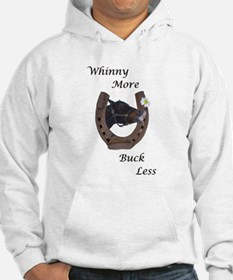 Cute Whinny More Buck Less Horse Hoodie