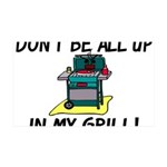 All Up In My Grill 35x21 Wall Decal