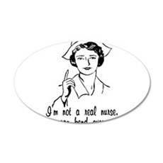Not A Real Nurse Wall Decal