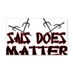 Sais Does Matter 20x12 Wall Decal