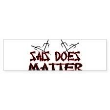 Sais Does Matter Bumper Sticker