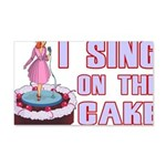 I Sing On The Cake 20x12 Wall Decal
