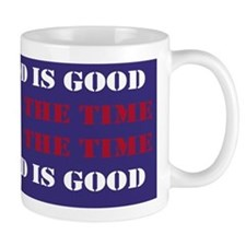 God is Good, All the Time - Blue Mug