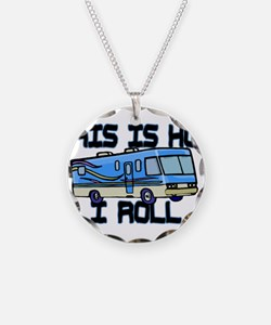 How I Roll RV Necklace