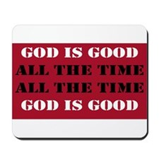 God is Good, All the Time - Red Mousepad