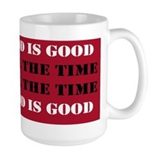 God is Good, All the Time - Red Mug