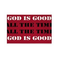 God is Good, All the Time - Red Rectangle Magnet
