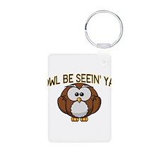 Owl Be Seein' Ya Keychains