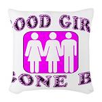 Good Girl Gone Bi Woven Throw Pillow