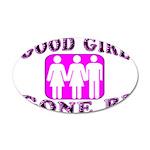 Good Girl Gone Bi 35x21 Oval Wall Decal