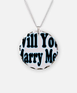 Will You Marry Me? His Necklace