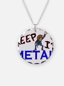 Keep It Metal Necklace