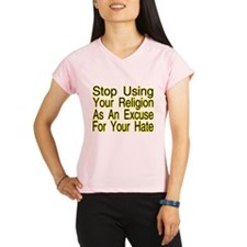 Stop Using Religion Performance Dry T-Shirt